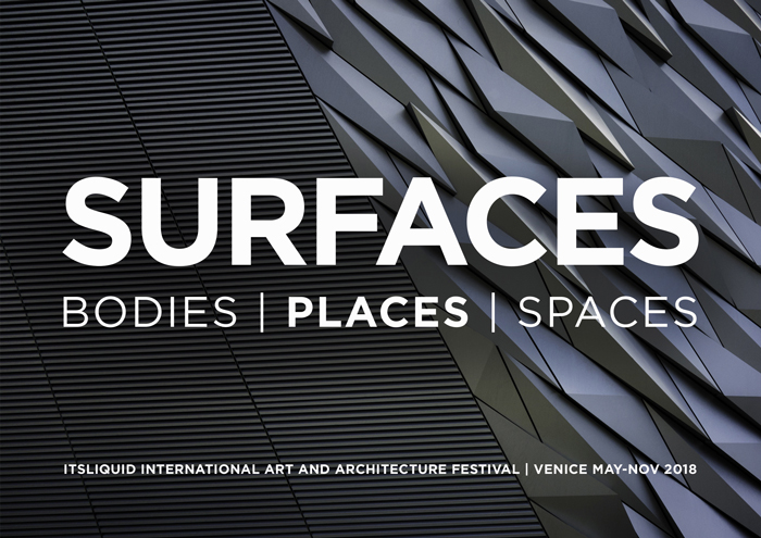 OPENINGS: PLACES – SURFACES FESTIVAL VENICE 2018
