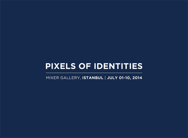 pixelsofidentities_istanbul_opening