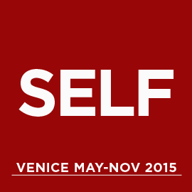 SELF VENICE 2015