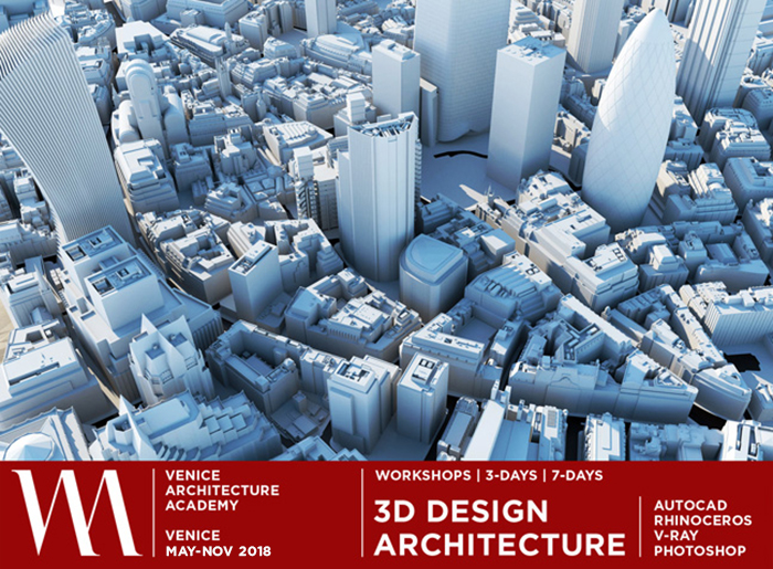 ARCHITECTURE 3D DESIGN WORKSHOPS | VENICE 2018