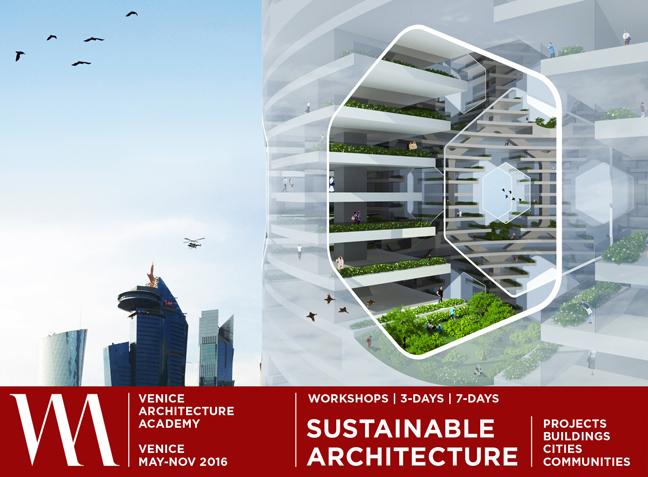 SUSTAINABLE ARCHITECTURE WORKSHOPS | VENICE 2016.  Vaa_workshop_sustainability_001_web