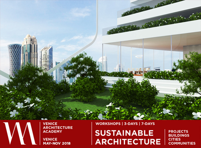SUSTAINABLE ARCHITECTURE WORKSHOPS | VENICE 2018