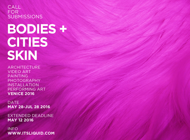 Call for artists: BODIES+CITIES SKIN – Venice, May 2016
