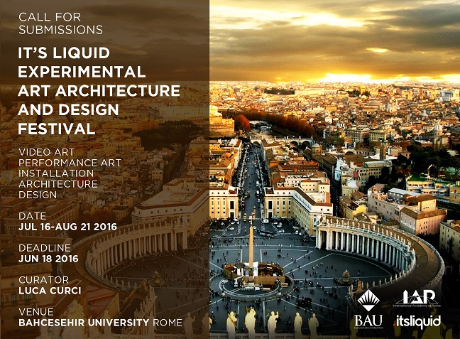 Call for submissions: It's LIQUID Experimental Art Architecture and Design Festival   Rome
