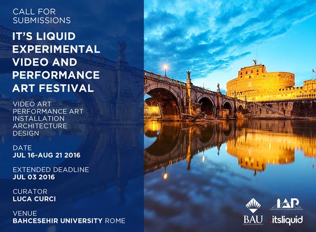It's Liquid Experimental Video and Performance Art Festival   Rome