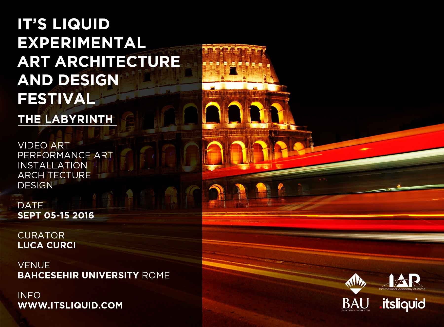 IT'S LIQUID EXPERIMENTAL ART ARCHITECTURE AND DESIGN FESTIVAL - THE LABYRINTH | ROME