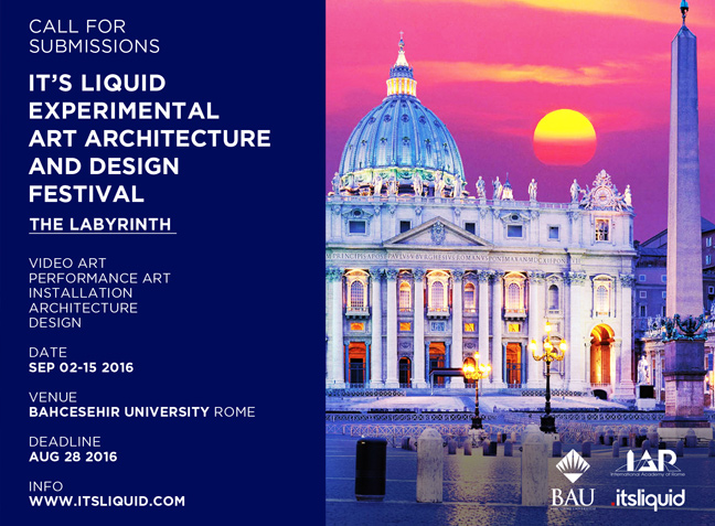 Call for submissions: It's LIQUID Experimental Art Architecture and Design Festival - The Labyrith | Rome