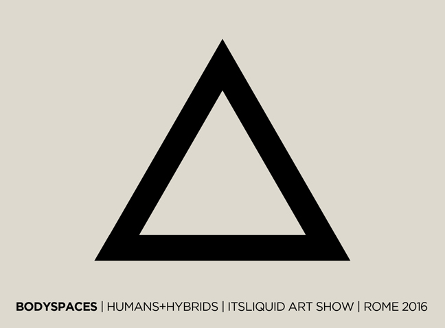 Call for artists: BODYSPACES | HUMAN+HYBRIDS | Rome 2016