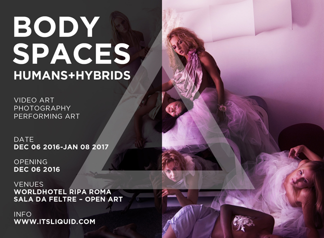 OPENINGS: BODYSPACES   HUMAN+HYBRIDS   Rome