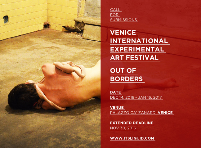 Call for submissions: VENICE INTERNATIONAL EXPERIMENTAL ART FESTIVAL | OUT OF BORDERS