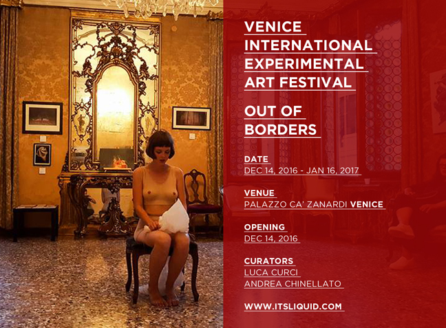 OPENING: VENICE INTERNATIONAL EXPERIMENTAL ART FESTIVAL | OUT OF BORDERS