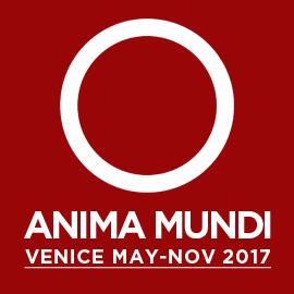 ANIMA MUNDI VENICE 2017