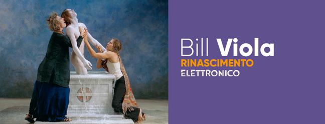 Bill Viola. Electronic Renaissance