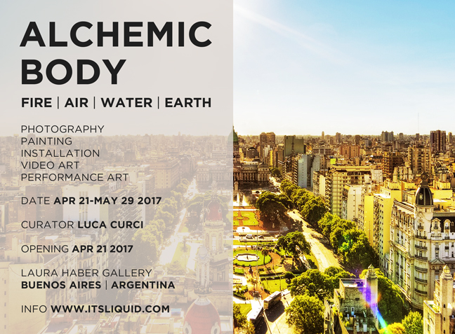 Opening: ALCHEMIC BODY | FIRE . AIR . WATER . EARTH | Buenos Aires