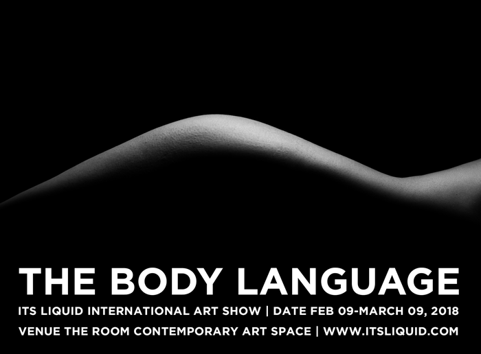 OPENING: THE BODY LANGUAGE - ITS LIQUID International Art Show