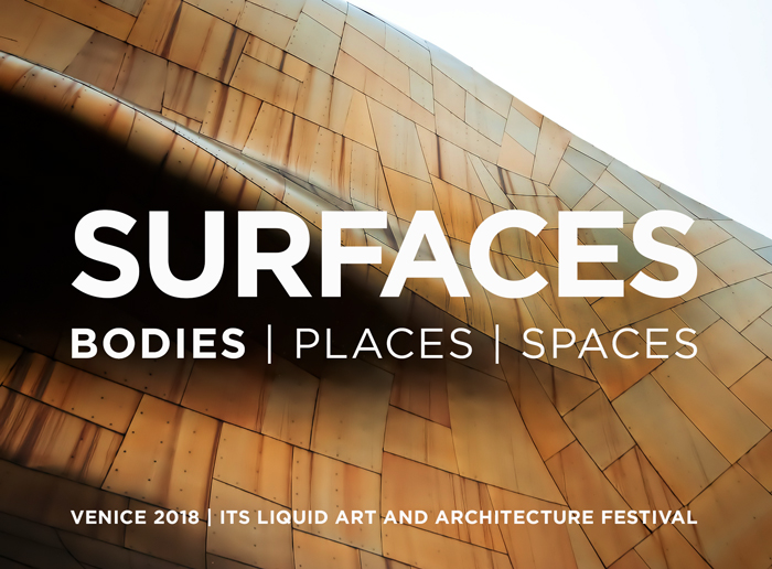 OPENINGS: BODIES - SURFACES FESTIVAL VENICE 2018