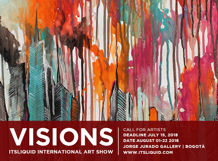 CALL FOR ARTISTS: VISIONS - BOGOTA' 2018