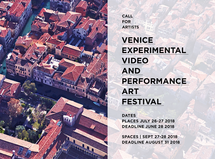 Call for artists: Venice Experimental Video and Performance Art Festival 2018