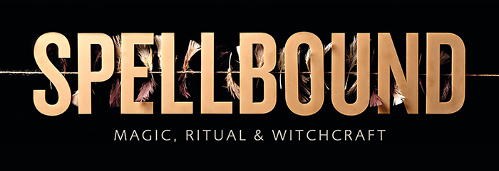 SPELLBOUND - magic, ritual and witchcraft