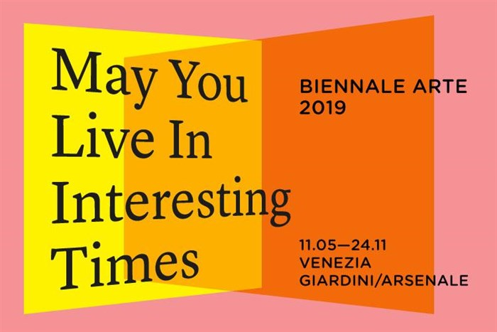 "VENICE BIENNALE ARTE 2019 - ""MAY YOU LIVE IN INTERESTING TIMES"""