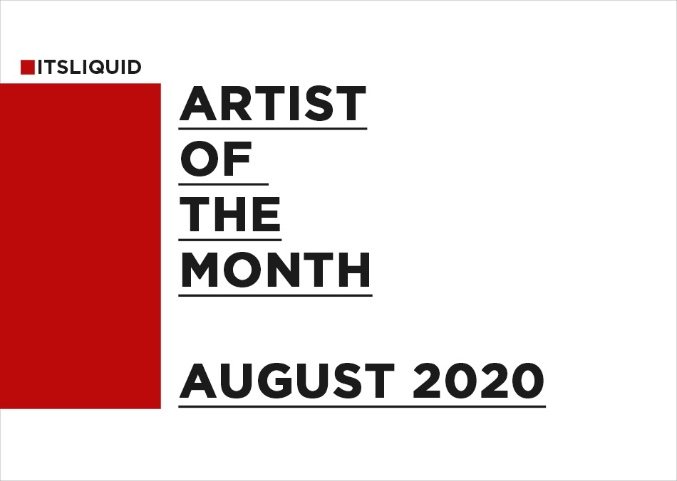 Artist Of The Month August2020