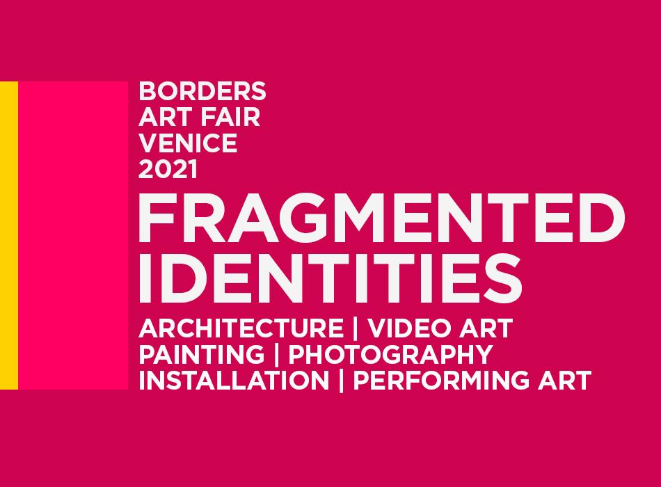 Borders 2021 Fragmented